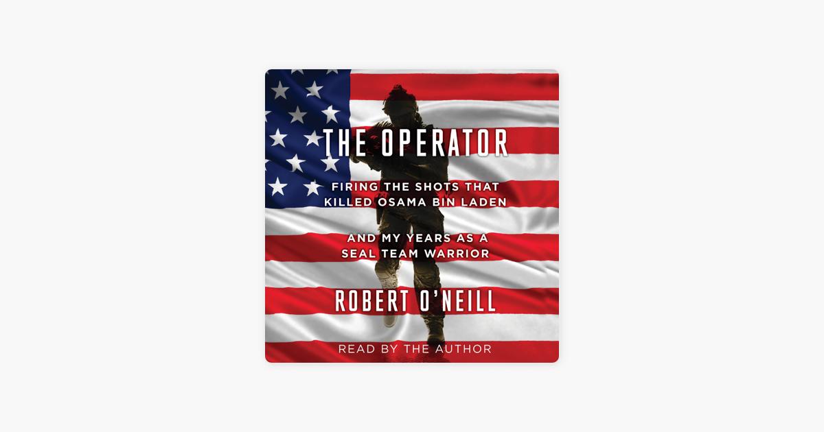 The Operator (Unabridged) - Robert O'Neill