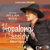 Original Radio Broadcast - Hopalong Cassidy: Silver Spurs (Original Recording)  artwork