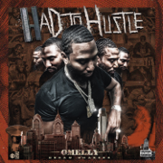Had to Hustle - Omelly