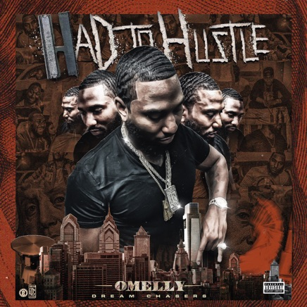 Omelly - Had to Hustle Zip