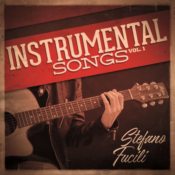 Instrumental Songs, Vol  1 by Stefano Fucili