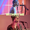Without Me - Mike Tompkins & Andie Case mp3