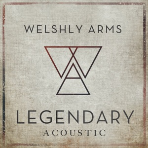 Legendary (Acoustic) - Single Mp3 Download