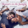 Mozart in the Jungle - Season 4 (Music from the Prime Original Series) - Various Artists