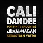 Por Fin Te Encontré (feat. Juan Magan & Sebastián Yatra)