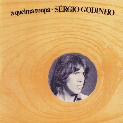 À Queima Roupa - Sérgio Godinho