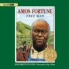 Amos Fortune: Free Man (Unabridged)