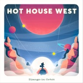 Hot House West - When You're Smiling