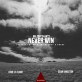 Never Win - Single