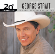 20th Century Masters - The Millennium Collection: The Best of George Strait - George Strait - George Strait
