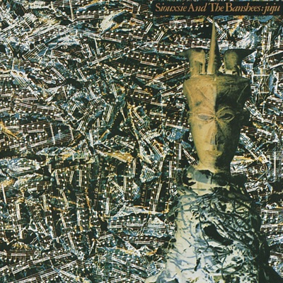 Ju Ju (Remastered) - Siouxsie and The Banshees