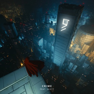 Crime (feat. Skott) - Single Mp3 Download