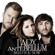 Need You Now - Lady Antebellum - Lady Antebellum