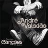 Minhas Canções na Voz de André Valadão
