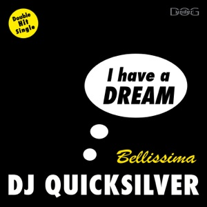 I Have a Dream / Bellissima - EP