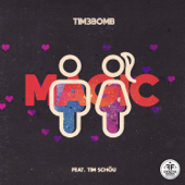 Magic (feat. Tim Schou)
