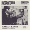Unforgettable (Mariah Carey Acoustic Remix) [feat. Swae Lee & Mariah Carey] - Single, French Montana