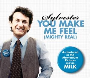 You Make Me Feel (Mighty Real) - Single