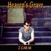 Heaven's Grave - Single, Z Car M