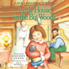 Laura Ingalls Wilder - Little House in the Big Woods  artwork