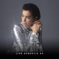 View album Dua Lipa - Live Acoustic EP