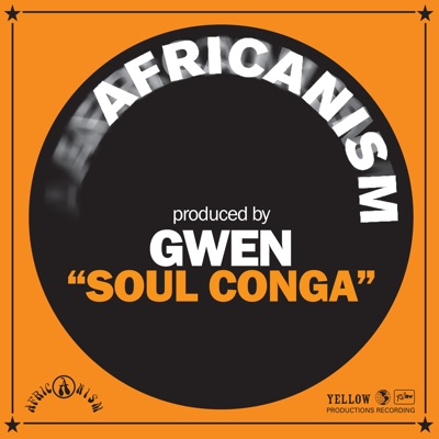 Soul Conga - Single - Africanism