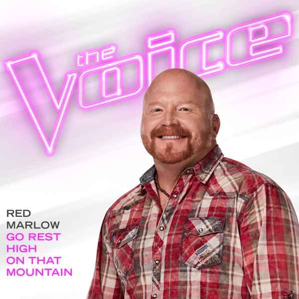 Go Rest High on That Mountain (The Voice Performance) - Single