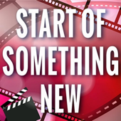 Start of Something New