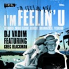I'm Feelin' U (feat. Greg Blackman) ジャケット写真