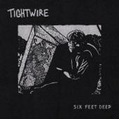 Tightwire - Don't Wanna Wait