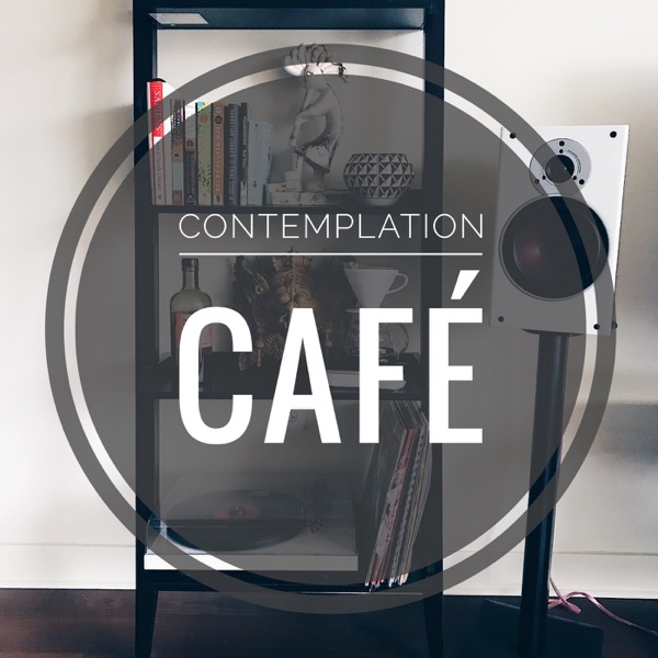 Contemplation Cafe