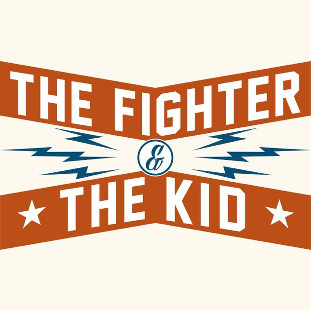 The Fighter The Kid By Brendan Schaub Bryan Callen On Apple Podcasts