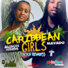 Mavado - Caribbean Girls (feat. Alison Hinds) [Soca Remix (Radio Edit)] artwork