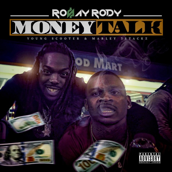 Money Talk (feat. Young Scooter & Marley 3Stackz) - Single