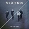 Rixton - Me and My Broken Heart artwork