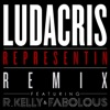 Representin (Remix) [feat. R. Kelly & Fabolous] - Single, Ludacris