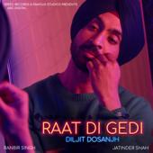 Raat Di Gedi (with Jatinder Shah)