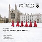 100 Years Of Nine Lessons & Carols-Stephen Cleobury, Choir of King's College, Cambridge, Sir David Willcocks & Philip Ledger