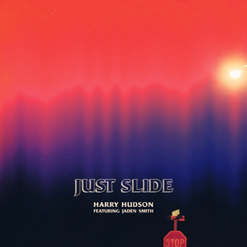 Harry Hudson Just Slide (feat. Jaden Smith) music review