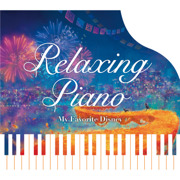 Relaxing Piano - My Favorite Disney - Relaxing Piano - Relaxing Piano