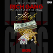Lifestyle Feat. Young Thug & Rich Homie Quan Rich Gang - Rich Gang