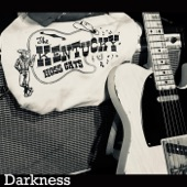 The Kentucky Hoss Cats - Darkness