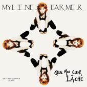 Que mon cœur lâche (Damage Club Mix) - Mylène Farmer