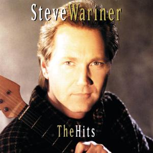 Steve Wariner - Steve Wariner: The Hits
