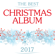 Various Artists - The Best Christmas Album 2017