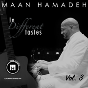 In Different Tastes, Vol. 3 - Maan Hamadeh