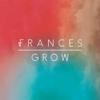 Grow - EP - Frances