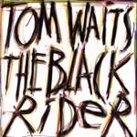 Tom Waits - 'Tain't No Sin