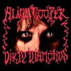 Dirty Diamonds, Alice Cooper