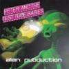 Alien Pubduction, Peter & The Test Tube Babies